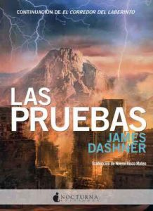 Las pruebas (El corredor del laberinto nº 2) – James Dashner, Noemí Risco Mateo [ePub & Kindle]