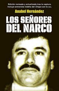 Los señores del narco – Anabel Hernández [ePub & Kindle]