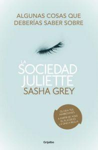 Algunas cosas que deberías saber sobre La sociedad Juliette: (Extracto de la novela y extras) – Sasha Grey [ePub & Kindle]