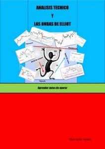 Análisis Técnico y las Ondas de Elliot: Aprender antes de operar – Oliver Nuñez Velasco [ePub & Kindle]