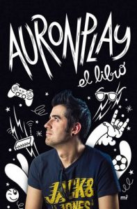 Auron Play: El Libro – Auronplay [ePub & Kindle]