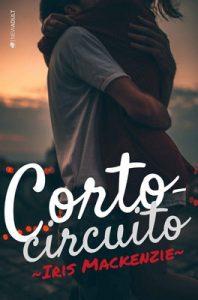 Cortocircuito – Iris Mackenzie [ePub & Kindle]