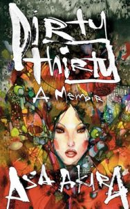 Dirty Thirty: A Memoir – Asa Akira [ePub & Kindle]