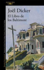 El Libro de los Baltimore – Joël Dicker [ePub & Kindle]