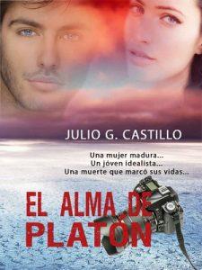 El alma de Platón: Una mujer madura… Un joven idealista… Una muerte que marcó sus vidas – Julio G. Castillo [ePub & Kindle]