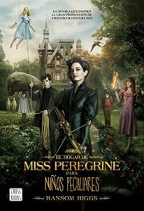 El hogar de Miss Peregrine para niños peculiares – Ransom Riggs [ePub & Kindle]