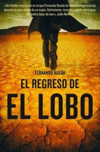 El regreso de El Lobo – Fernando Rueda [ePub & Kindle]