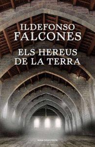 Els hereus de la terra – Ildefonso Falcones [Catalán]