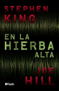 En la hierba alta – Stephen King, Joe Hill [ePub & Kindle]