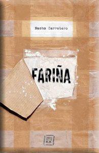 Fariña: Historias e indiscreciones del narcotráfico en Galicia – Nacho Carretero [ePub & Kindle]