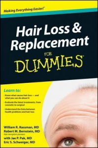 Hair Loss & Replacement for Dummies – William R. Rassman, Jae P. Pak, Eric Schweiger, Robert M. Bernstein [PDF] [English]
