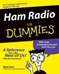 Ham Radio for Dummies – Ward Silver [PDF] [English]