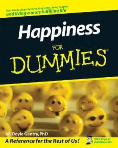 Happiness for Dummies – W. Doyle Gentry [PDF] [English]