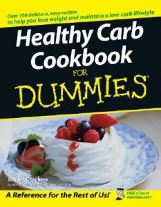 Healthy Carb Cookbook for Dummies – Jan McCracken [PDF] [English]