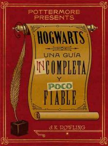 Hogwarts: una guía incompleta y poco fiable (Pottermore Presents nº 3) – J. K. Rowling [ePub & Kindle]