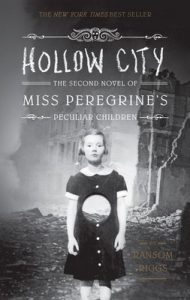 Hollow City: The Second Novel of Miss Peregrine's Peculiar Children – Ransom Riggs [ePub & Kindle] [English]
