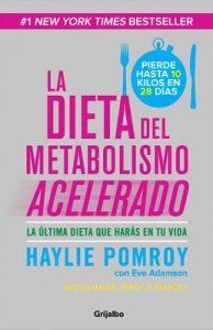 La dieta del metabolismo acelerado (Colección Vital) – Haylie Pomroy [ePub & Kindle]