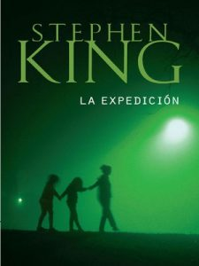 La Expedición – Stephen King [ePub & Kindle]