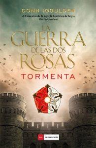 La guerra de las Dos Rosas: Tormenta – Conn Iggulden [ePub & Kindle]