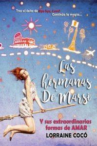 Las hermanas DeMarsi, y sus extraordinarias formas de amar – Lorraine Cocó [ePub & Kindle]