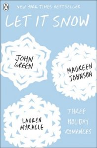 Let It Snow – John Green, Lauren Myracle, Maureen Johnson [ePub & Kindle] [English]