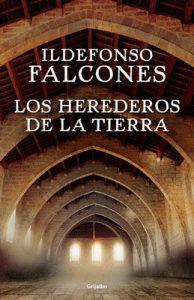 Los herederos de la tierra – Ildefonso Falcones [ePub & Kindle]