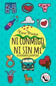 Ni conmigo ni sin mí: Descaradamente Inapropiada – Nina Minina [ePub & Kindle]