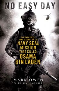 No Easy Day: The Autobiography of a Navy SEAL: The Firsthand Account of the Mission That Killed Osama Bin Laden – Mark Owen [ePub & Kindle] [English]