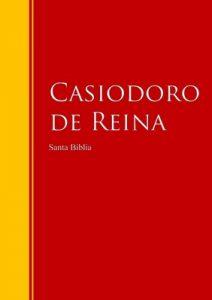Santa Biblia – Reina-Valera, Revisión 1909 (Con Índice Activo): Biblioteca de Grandes Escritores – Casiodoro de Reina, Cipirano de Valera [ePub & Kindle]