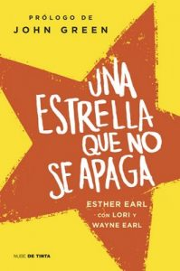 Una Estrella Que No Se Apaga – Esther Earl [ePub & Kindle]