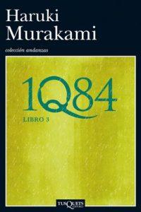 1Q84. Libro 3 – Haruki Murakami [ePub & Kindle]