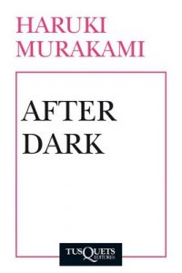 After Dark – Haruki Murakami [ePub & Kindle]