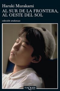 Al sur de la frontera, al oeste del Sol – Haruki Murakami [ePub & Kindle]