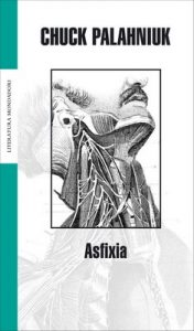 Asfixia – Chuck Palahniuk [ePub & Kindle]