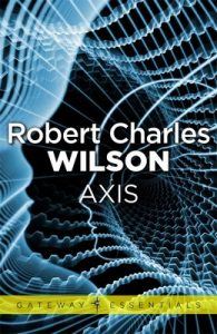 Axis (Spin) – Robert Charles Wilson [ePub & Kindle] [English]