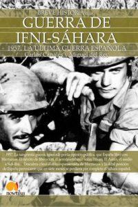 Breve historia de la Guerra de Ifni-Sáhara – Carlos Canales Torres, Miguel del Rey Vicente [ePub & Kindle]