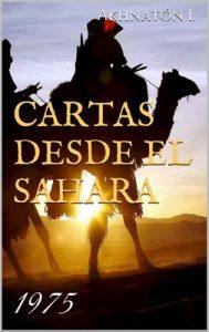 Cartas desde el Sahara. 1975 – Akhnatón Ibáñez Rodríguez [ePub & Kindle]
