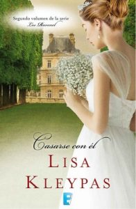 Casarse con él – Lisa Kleypas [ePub & Kindle]