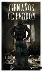 Cien años de Perdón – Claudio Cerdán [ePub & Kindle]