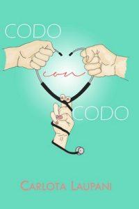 Codo con codo (Elena nº 1) – Carlota Laupani [ePub & Kindle]