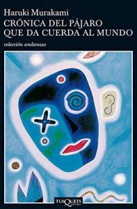 Crónica del pájaro que da cuerda al mundo – Haruki Murakami [ePub & Kindle]