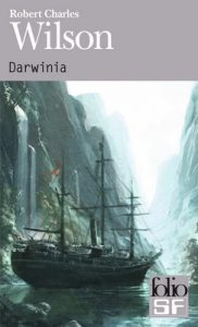 Darwinia (Folio Science Fiction) – Robert Charles Wilson [ePub & Kindle] [French]