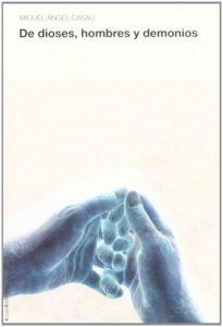 De dioses, hombres y demonios (2da Edición) – Miguel Ángel Casaú [ePub & Kindle]