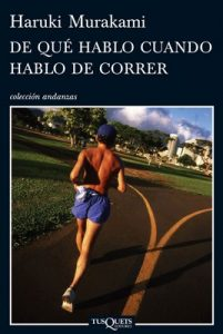 De qué hablo cuando hablo de correr – Haruki Murakami [ePub & Kindle]