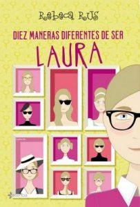 Diez maneras diferentes de ser Laura – Rebeca Rus [ePub & Kindle]