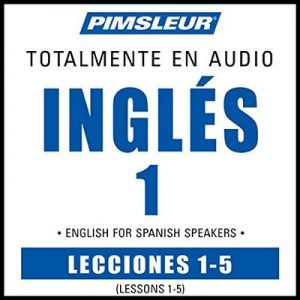 ESL Spanish Phase 1, Unit 01-05: Learn to Speak and Understand English as a Second Language with Pimsleur Language Programs – Pimsleur [Narrado por Pimsleur] [Audiolibro] [Completo] [Español]