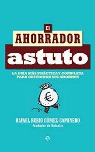 El ahorrador astuto – Rafael Rubio Gómez-Caminero [ePub & Kindle]