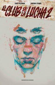 El club de la lucha 2 – Chuck Palahniuk [ePub & Kindle]