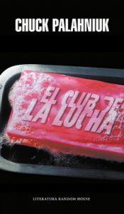 El Club de la lucha – Chuck Palahniuk [ePub & Kindle]
