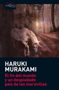El fin del mundo y un despiadado país de las maravillas – Haruki Murakami [ePub & Kindle]
